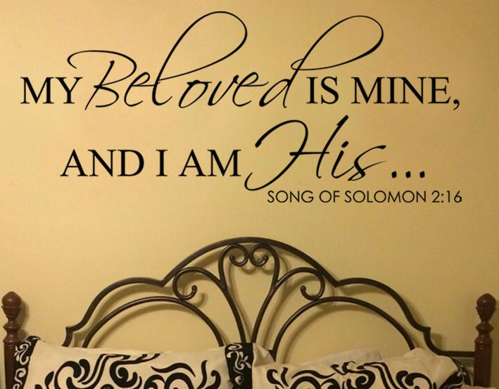My beloved is mine, and I am his. -Song of Solomon
