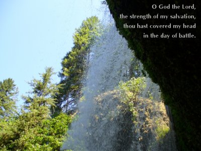 [O God the Lord, the strength of my salvation, thou hast covered my head in the day of battle (Psalm 140:7)]
