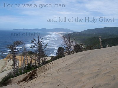 [For he was a good man, and full of the Holy Ghost and of faith (Acts 11:24)]